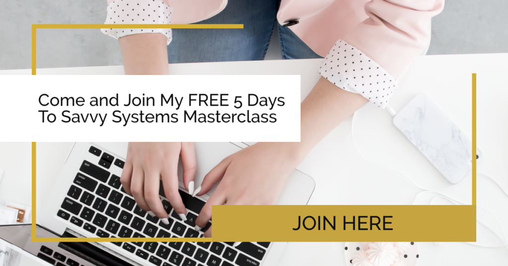 5 Days To Savvy Systems