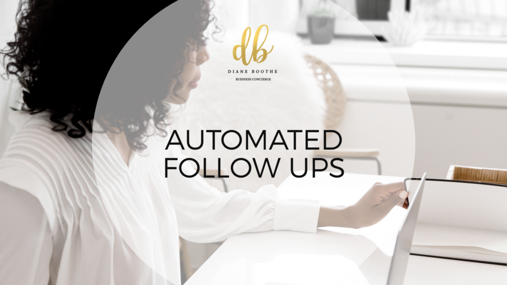 Automated Follow Ups